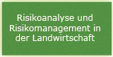 Risikoanalyse und Risikomanagement in der Landwirtschaft