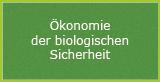 Ökologie der biologischen Sicherheit