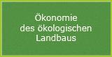 Ökonomie des ökologischen Landbaus